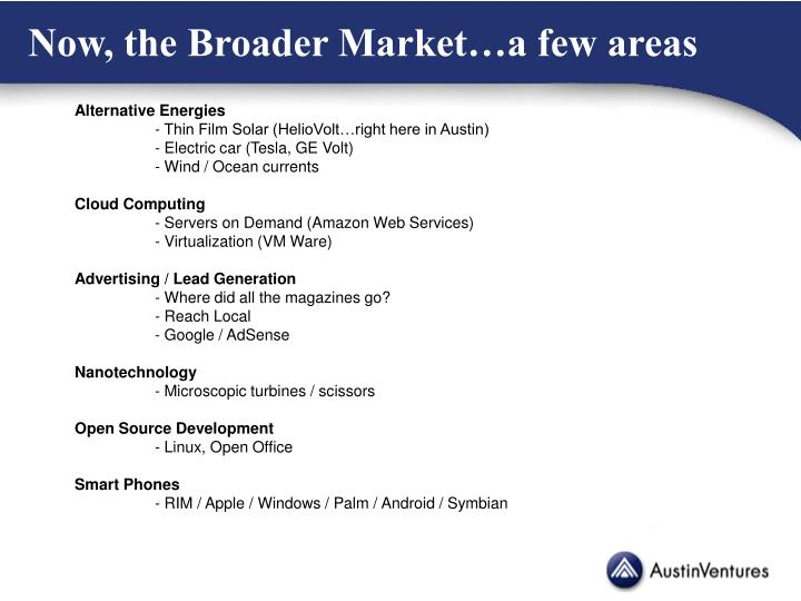 Now, the Broader Market…a few areas