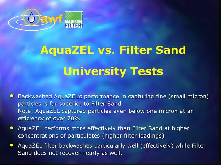 AquaZEL vs. Filter Sand