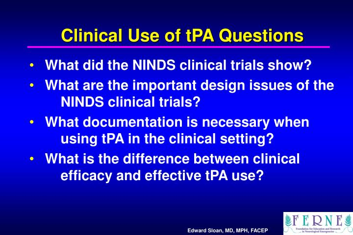 Clinical Use of tPA Questions
