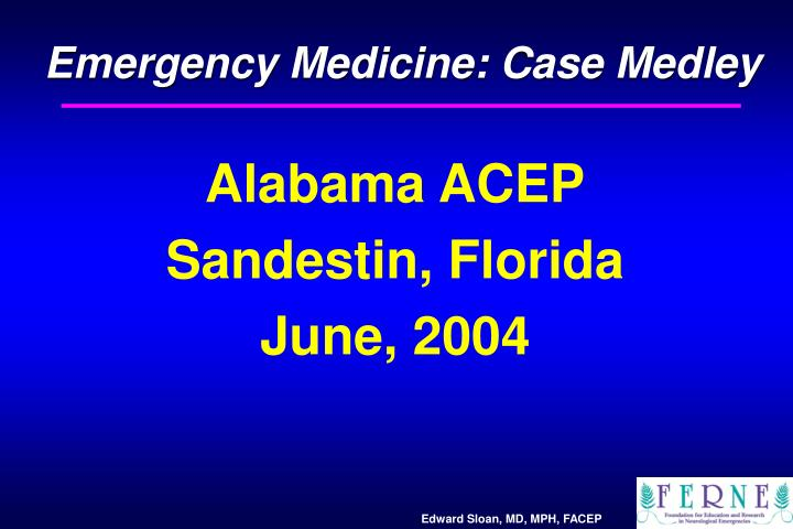 Emergency Medicine: Case Medley
