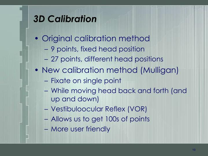 3D Calibration