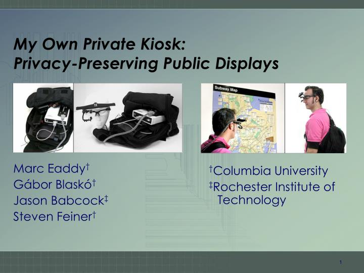 My own private kiosk privacy preserving public displays
