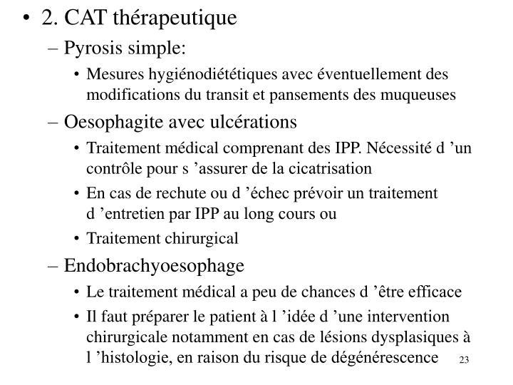 2. CAT thérapeutique