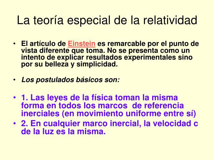 La teoría especial de la relatividad
