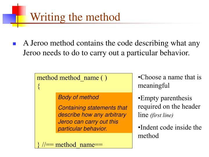 Writing the method