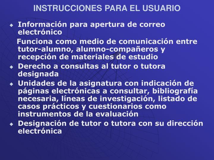 INSTRUCCIONES PARA EL USUARIO