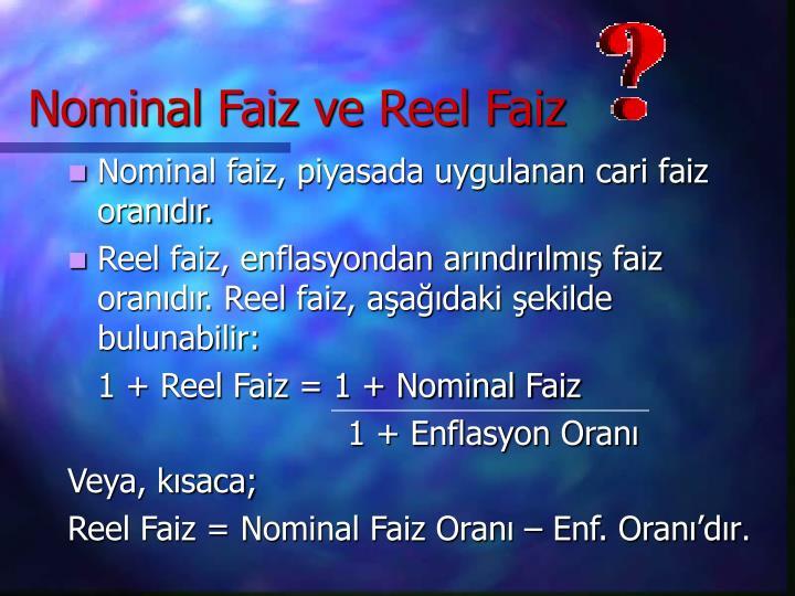 Nominal Faiz ve Reel Faiz