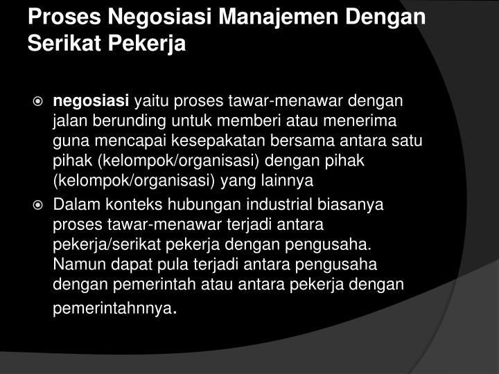 Proses Negosiasi Manajemen Dengan Serikat Pekerja
