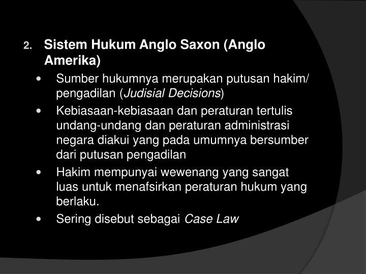 Sistem Hukum Anglo Saxon (Anglo Amerika