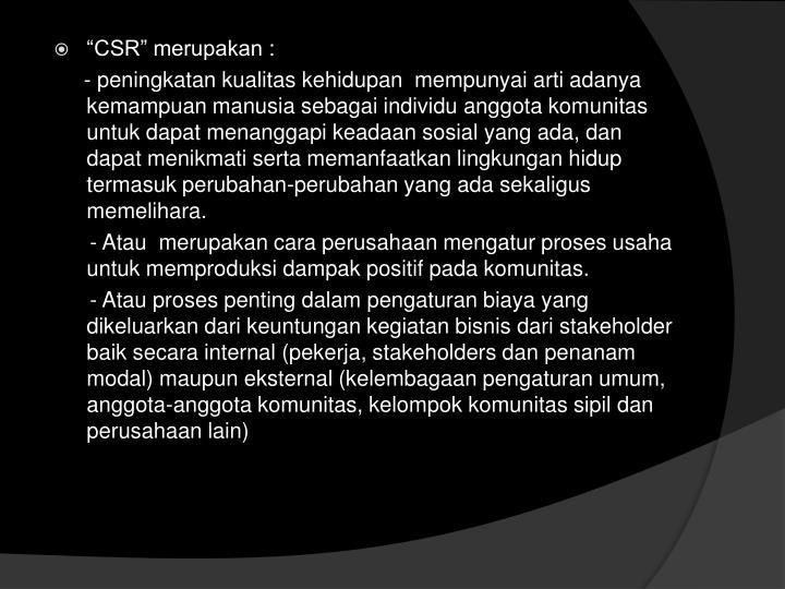 """CSR"" merupakan"