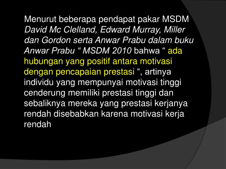 Menurut beberapa pendapat pakar MSDM