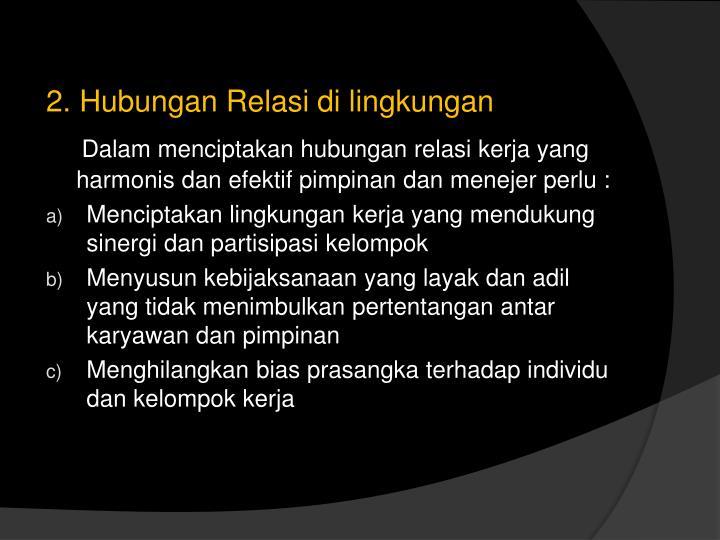 2. Hubungan Relasi di lingkungan