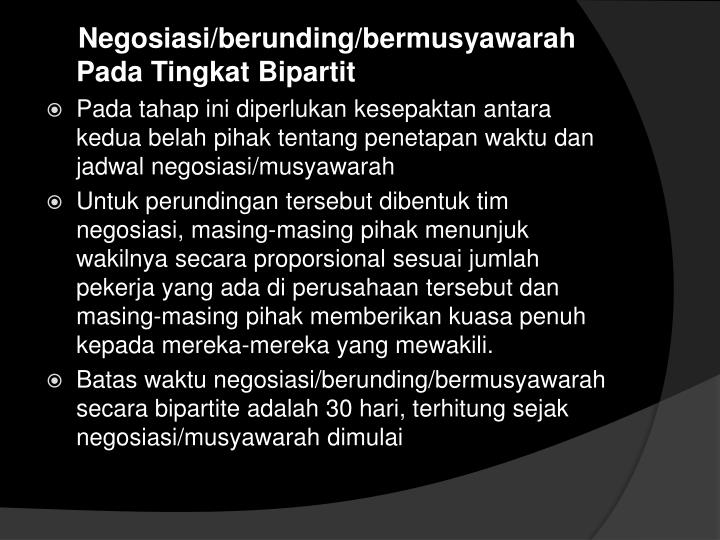 Negosiasi/berunding/bermusyawarah