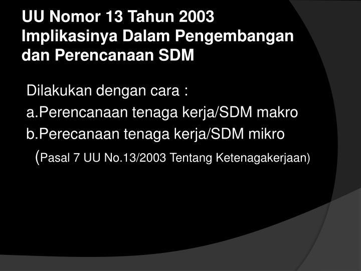 UU Nomor 13 Tahun 2003 Implikasinya Dalam