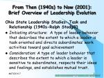 from then 1940s to now 2001 brief overview of leadership evolution