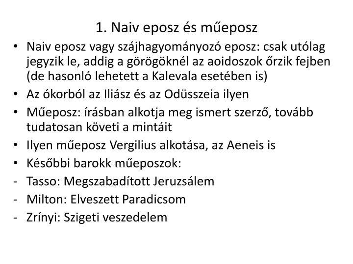 1. Naiv eposz és műeposz
