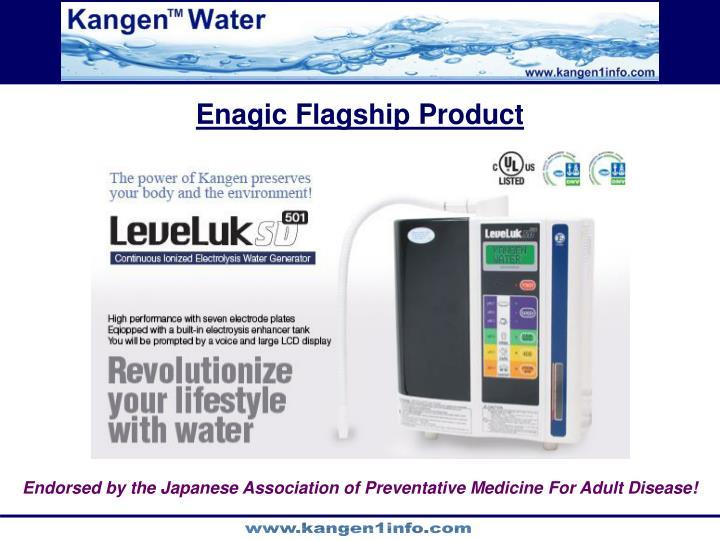 Enagic Flagship Product