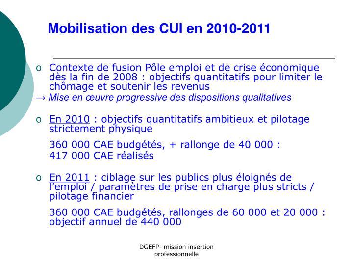Contexte de fusion Pôle emploi et de crise économique dès la fin de 2008 : objectifs quantitatifs pour limiter le chômage et soutenir les revenus