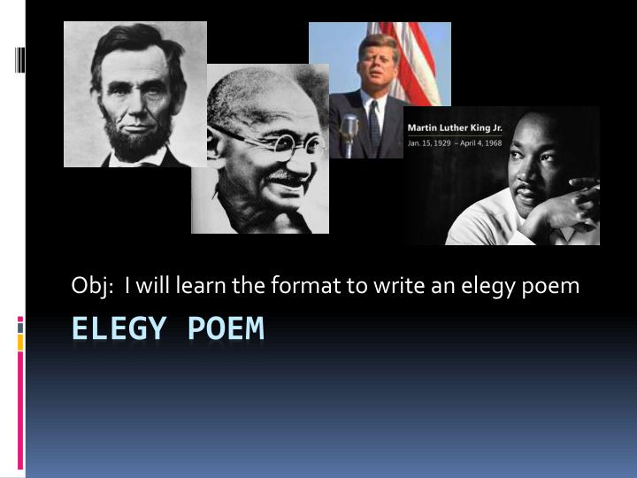 how to write an elegy poem Here's how you can write your own anglo-saxon poetry: although we're more  accustomed today to poems that rhyme, anglo-saxon poetry was.