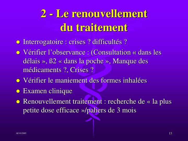 2 - Le renouvellement