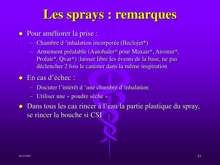 Les sprays : remarques