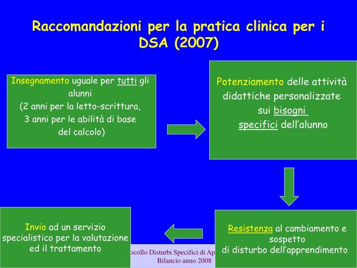 Raccomandazioni per la pratica clinica per i DSA (2007)