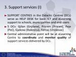 3 support services i