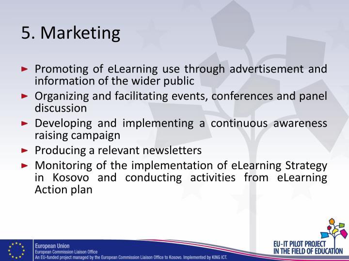 5. Marketing
