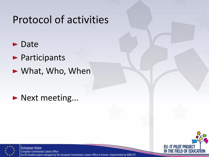 Protocol of activities