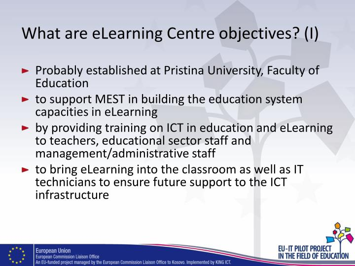 What are eLearning Centre objectives? (I)