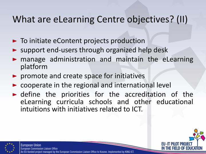 What are eLearning Centre objectives? (II)