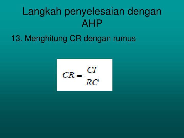 Langkah penyelesaian dengan AHP