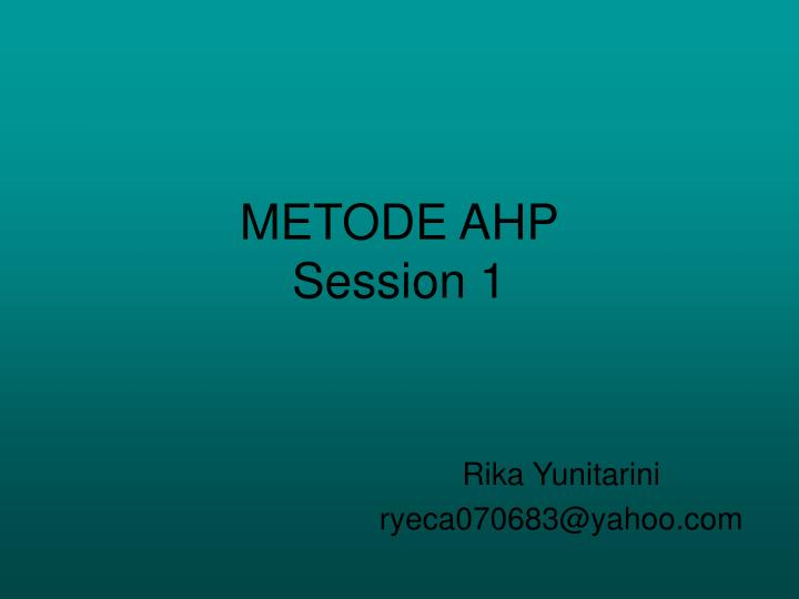 metode ahp session 1