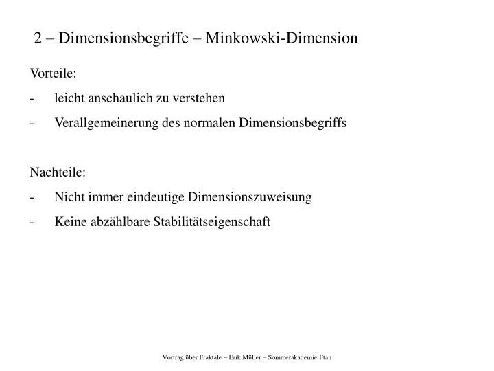 2 – Dimensionsbegriffe – Minkowski-Dimension