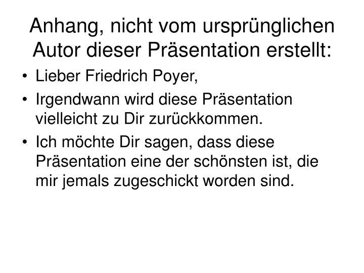 Lieber Friedrich Poyer,