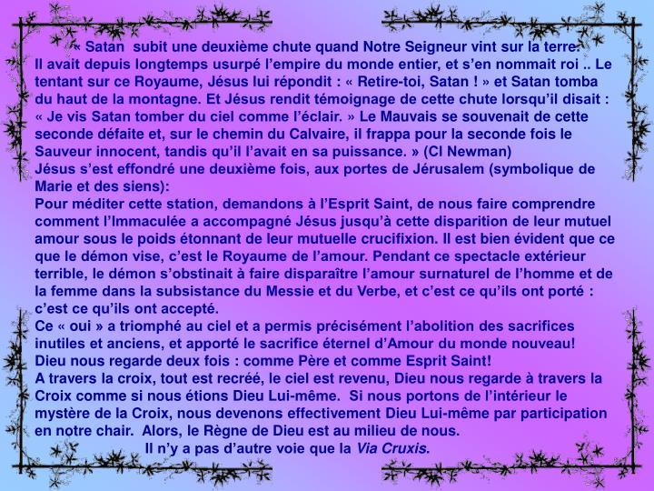 « Satan  subit une deuxième chute quand Notre Seigneur vint sur la terre.