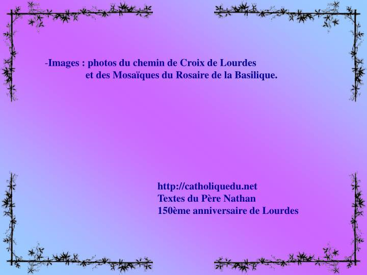 Images : photos du chemin de Croix de Lourdes