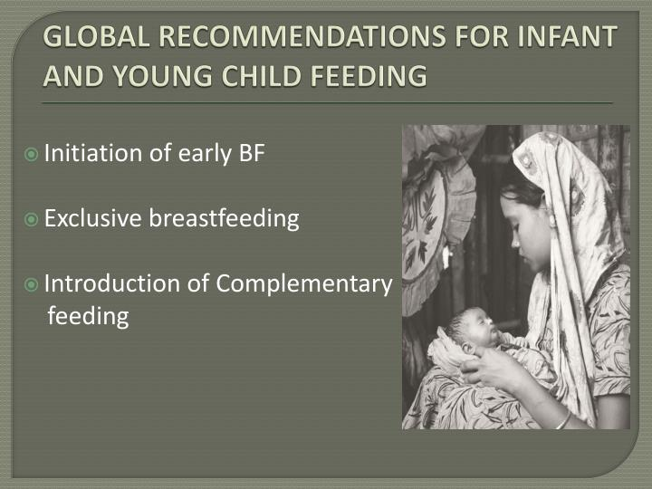Global recommendations for infant and young child feeding