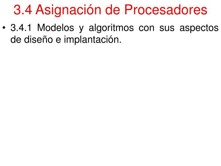 3.4 Asignación de Procesadores