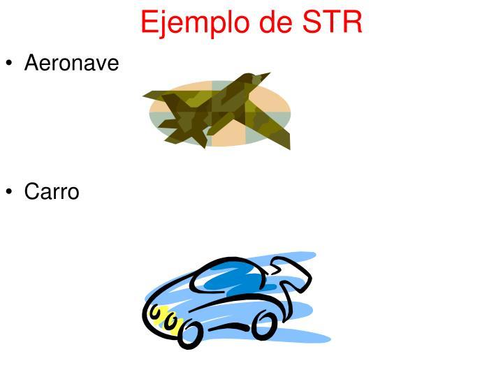 Ejemplo de STR
