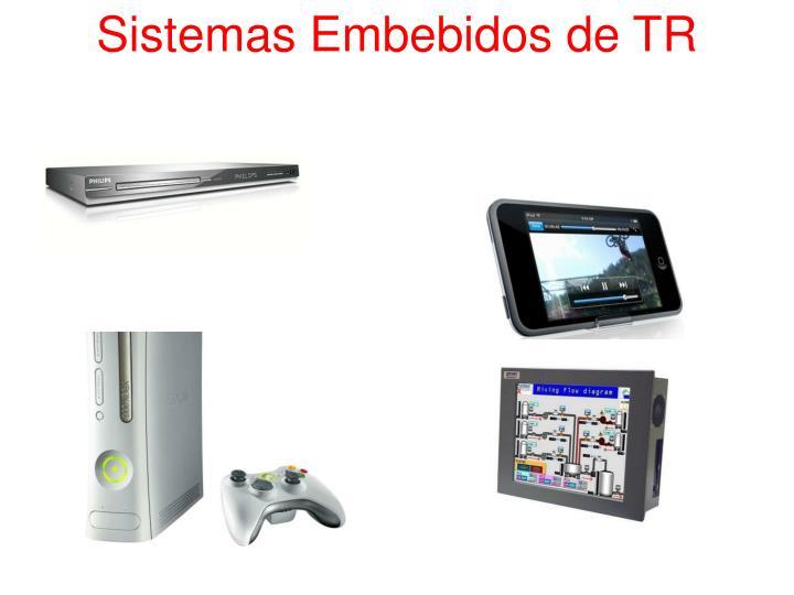 Sistemas Embebidos de TR