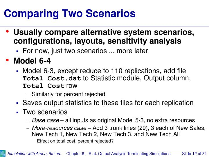 Comparing Two Scenarios