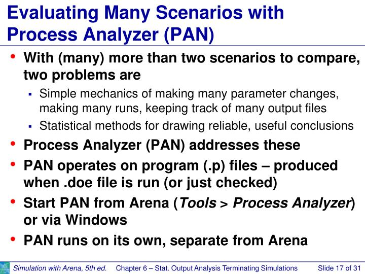 Evaluating Many Scenarios with Process Analyzer (PAN)
