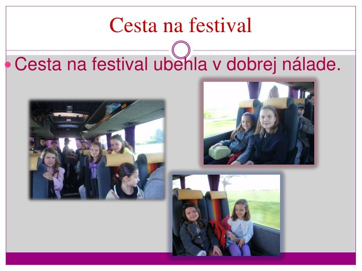 Cesta na festival