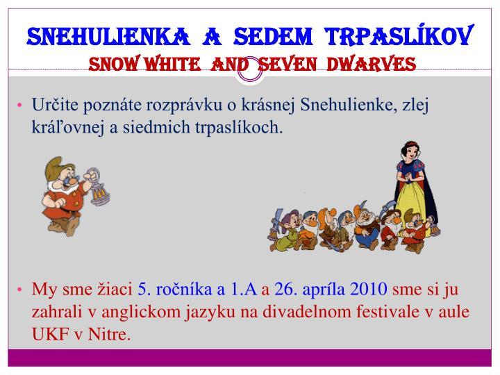 Snehulienka  a  sedem  trpaslíkov