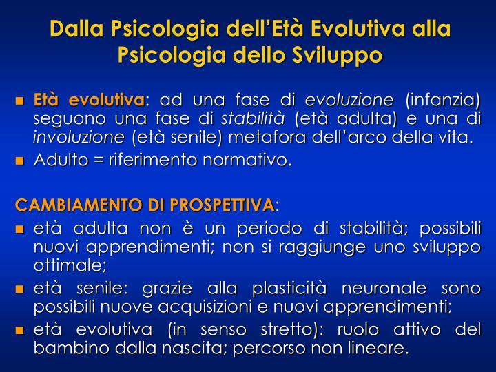 Dalla Psicologia dell'Età Evolutiva alla Psicologia dello Sviluppo