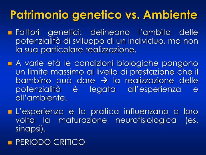 Patrimonio genetico vs. Ambiente