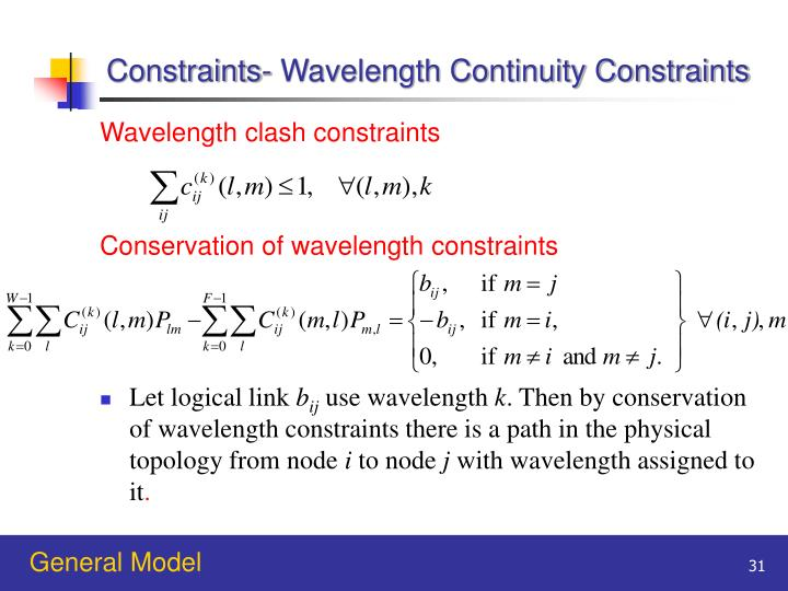 Constraints- Wavelength Continuity Constraints