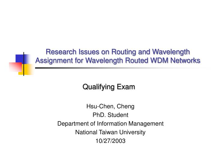 Research issues on routing and wavelength assignment for wavelength routed wdm networks