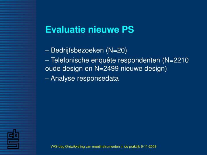 Evaluatie nieuwe PS